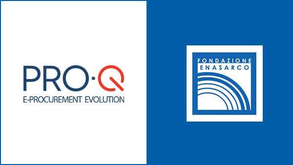 Digitalizzazione dei processi di acquisto? Fondazione Enasarco sceglie PRO-Q